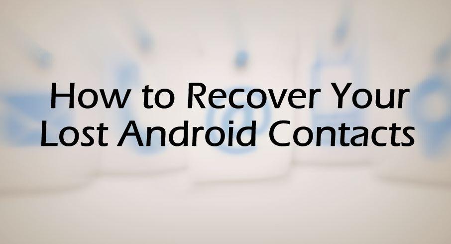 Cara Recover Kontak yang Dihapus dari Android Smartphones