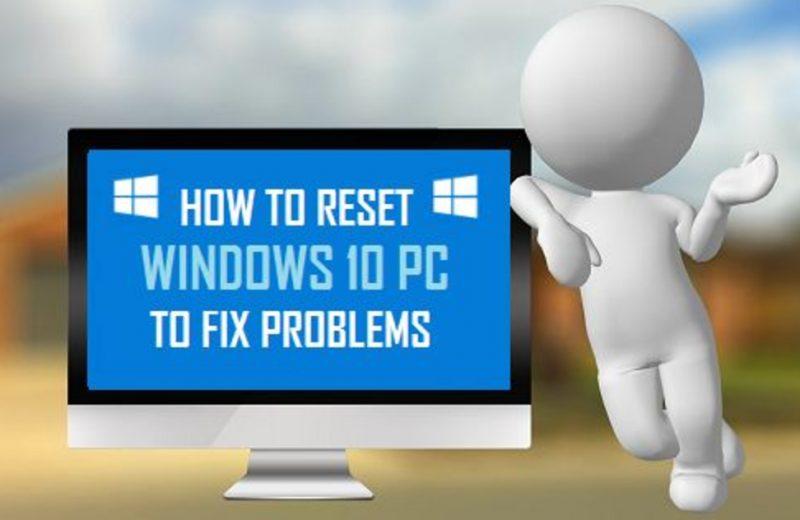 cara reset windows 10 - Cara Reset Windows 10 Jadi Seperti Baru