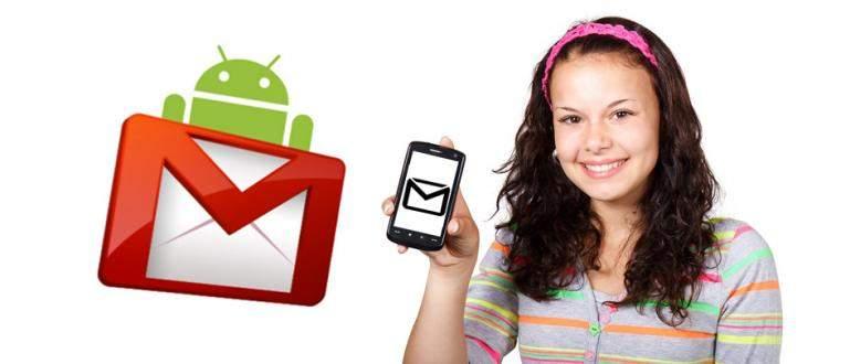 Cara Buat Gmail di Android Dengan Mudah