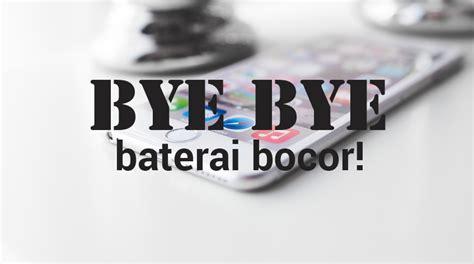Cara Mencegah Baterai agar Tidak Bocor