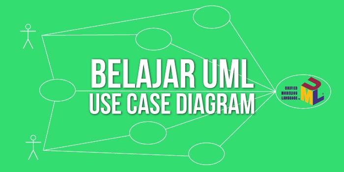 Belajar Use Case Diagram di UML