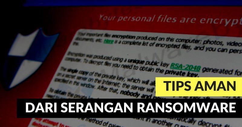 Melindungi Komputer dari Ransomware